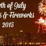 Fourth of July Parades and Fireworks – 2015