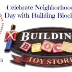 Celebrate Neighborhood Toy Store Day with Building Blocks