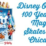 Disney On Ice 100 Years of Magic Skates into Chicago