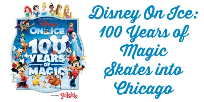 Disney On Ice 100 Years of Magic Skates into Chicago