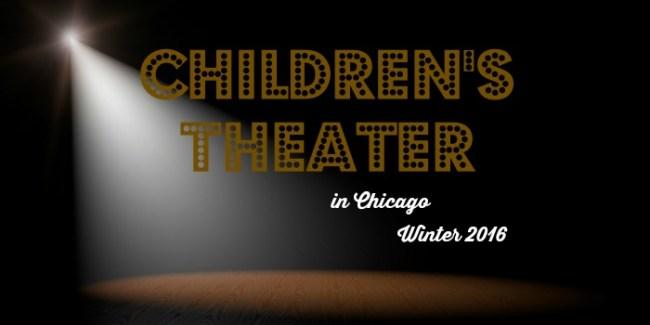 Children's Theater in Chicago Winter 2016
