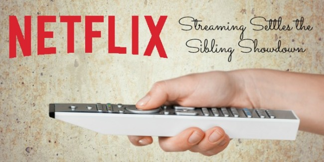 Netflix Streaming Settles the Sibling Showdown #StreamTeam [ad]