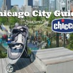 Chicago City Guide sponsored by Chicco + Giveaway