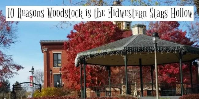 10 Reasons Woodstock is the Midwestern Stars Hollow #StreamTeam [ad] #GilmoreGirls