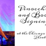 Pinocchio and Book Signing at the Chicago Children's Theatre