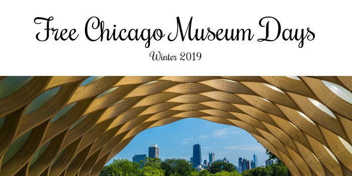 Free Chicago Museum Days – Spring 2019