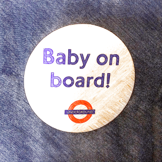 London Transport's Baby on Board pregnancy badge