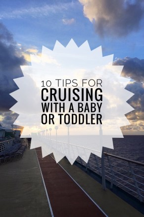 Pinterest Cruise with a Baby or Toddler