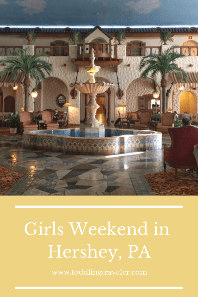 Hershey Girls Weekend Pinterest Image
