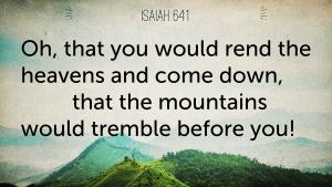Isaiah 64_1 widescreen