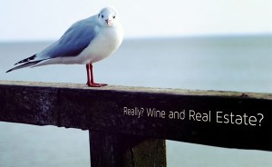 Wine and Real estate?