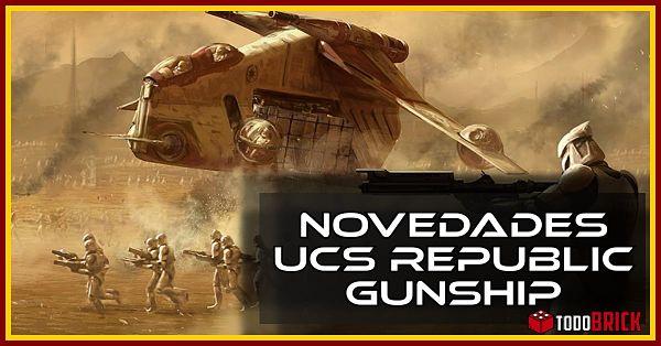 Novedades UCS Republic Gunship LEGO 2021