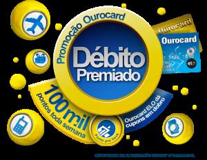 Como Participar Promoção Ourocard Debito Premiado