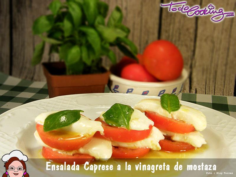 Ensalada Caprese con vinagreta a la mostaza