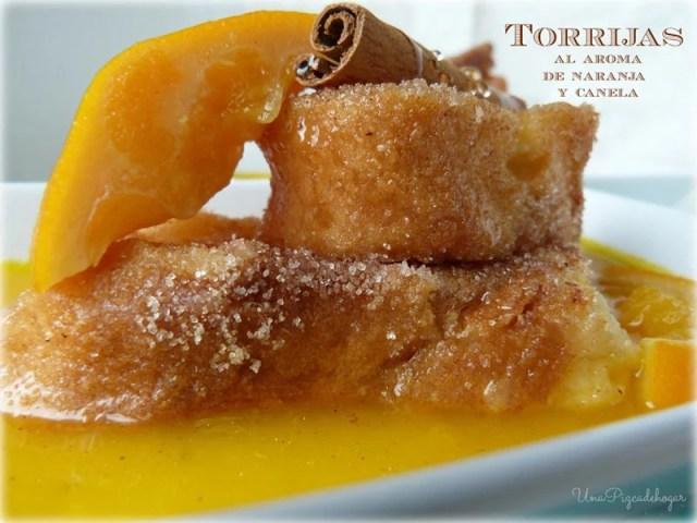 Torrijas con aroma de naranja recetas para un menú de semana santa