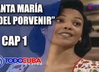 SANTA MARÍA DEL PORVENIR CAP 1