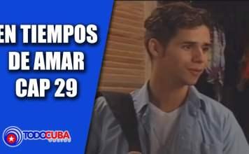 EN TIEMPOS DE AMAR CAP 29