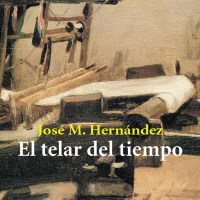EL TELAR DEL TIEMPO. (Novela).