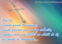 Imágenes cristianas: Cuando crees que DIOS se olvidó de ti, es cuando te sorprende
