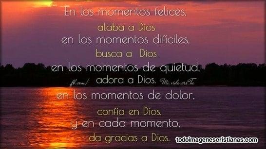 alaba, busca, adora, confia y da gracias a Dios