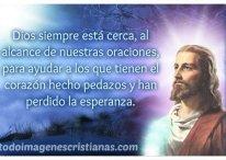 Dios siempre está cerca, al alcance de nuestras oraciones
