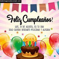 Imágenes de cumpleaños con los días del mes de Agosto