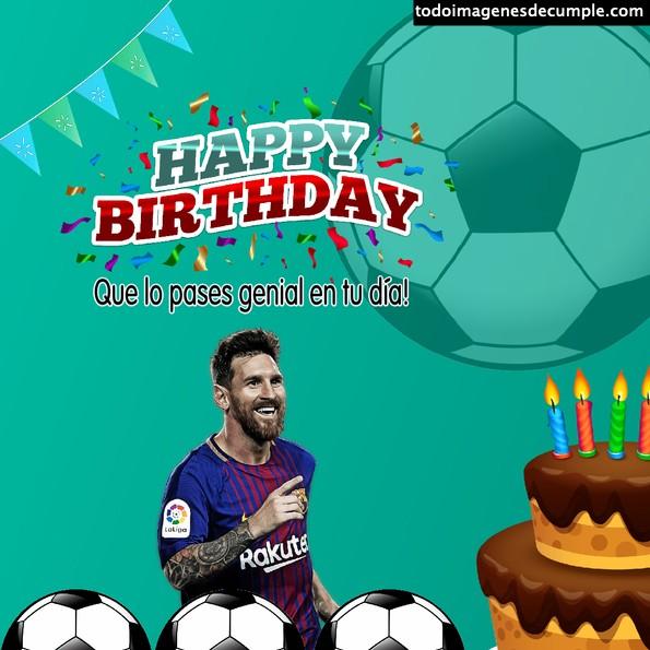 imágenes cumpleaños fútbol messi