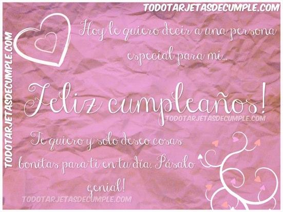 feliz cumpleaños te quiero y solo deseo cosas bonitas para ti en tu día