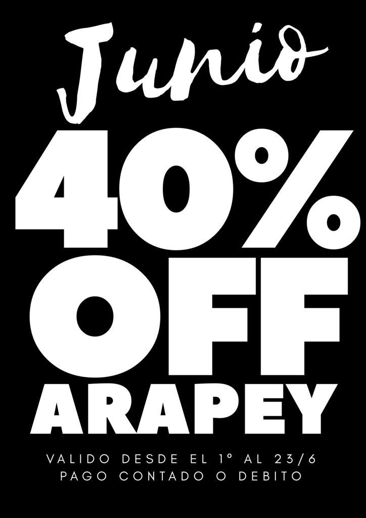 Promocion Arapey 40 Por ciento Descuento