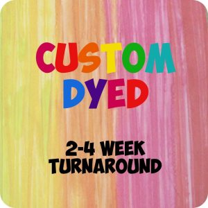 custom dyed items