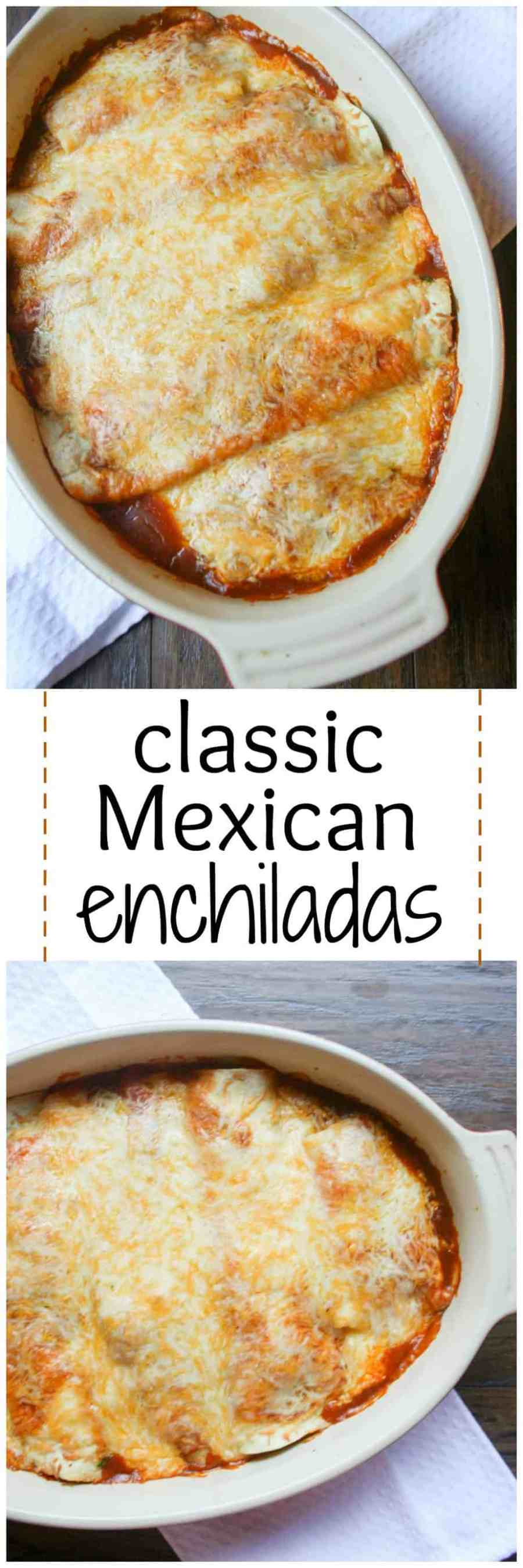 Cheesy Classic Mexican Enchiladas are the perfect lazy day dinner!