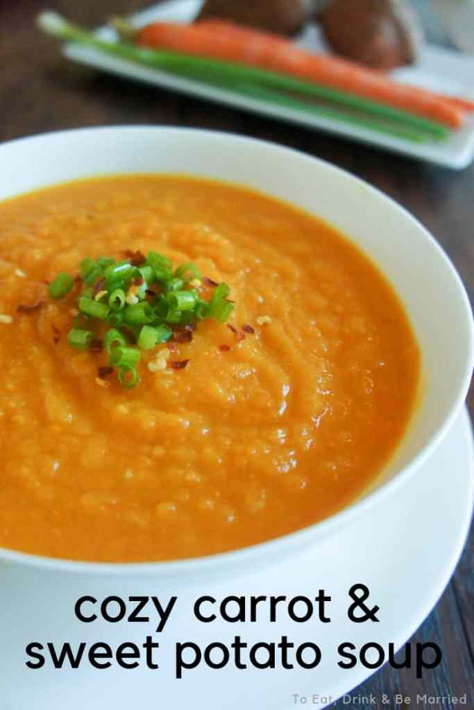 Cozy Carrot & Sweet Potato Soup... the perfect Fall dinner!