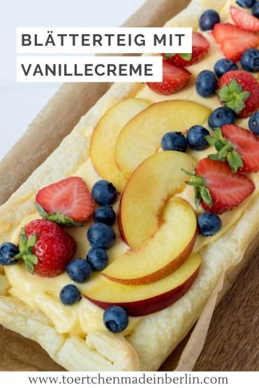 Rezept Tarte Blätterteig Vanillecreme Beeren
