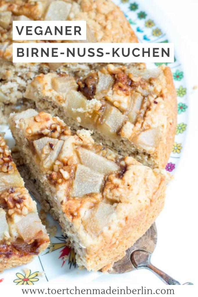 Veganer Birne Nuss Kuchen Tortchen Made In Berlin