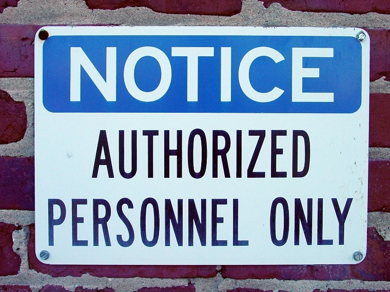 sign authorized personnel only - authority