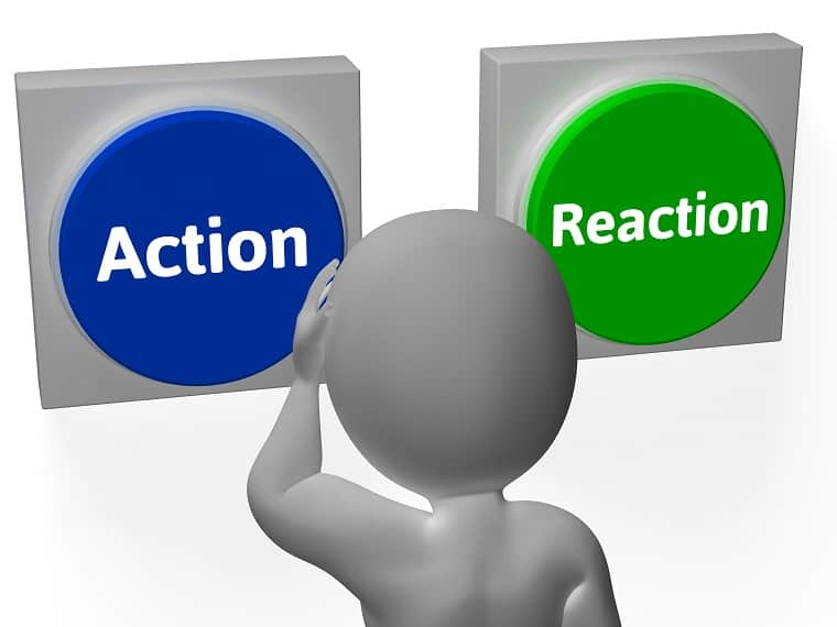 action - reaction - consequences