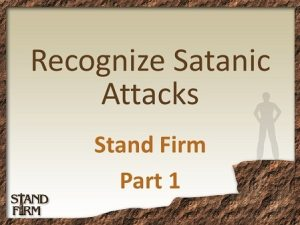Part 1 Recognize Satanic Attacks - 450