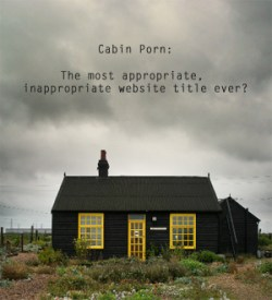 Free-Cabin-Porn-The-Most-Appropriate-Inappropriate-Website-Title-Ever