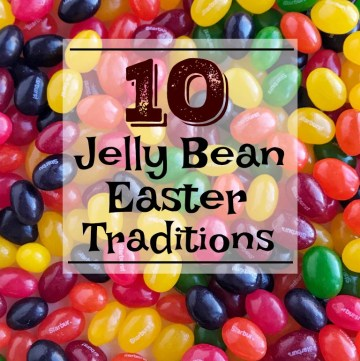 10 Jelly Bean Easter Traditions | 10 Easter traditions with jelly beans. Celebrate Easter with some of these fun, family friendly ideas. All you need are common household supplies and of course, jelly beans! #easterideas #jellybeans #easterrecipes #easter #easyeasterideas #eastertraditions #familytraditions