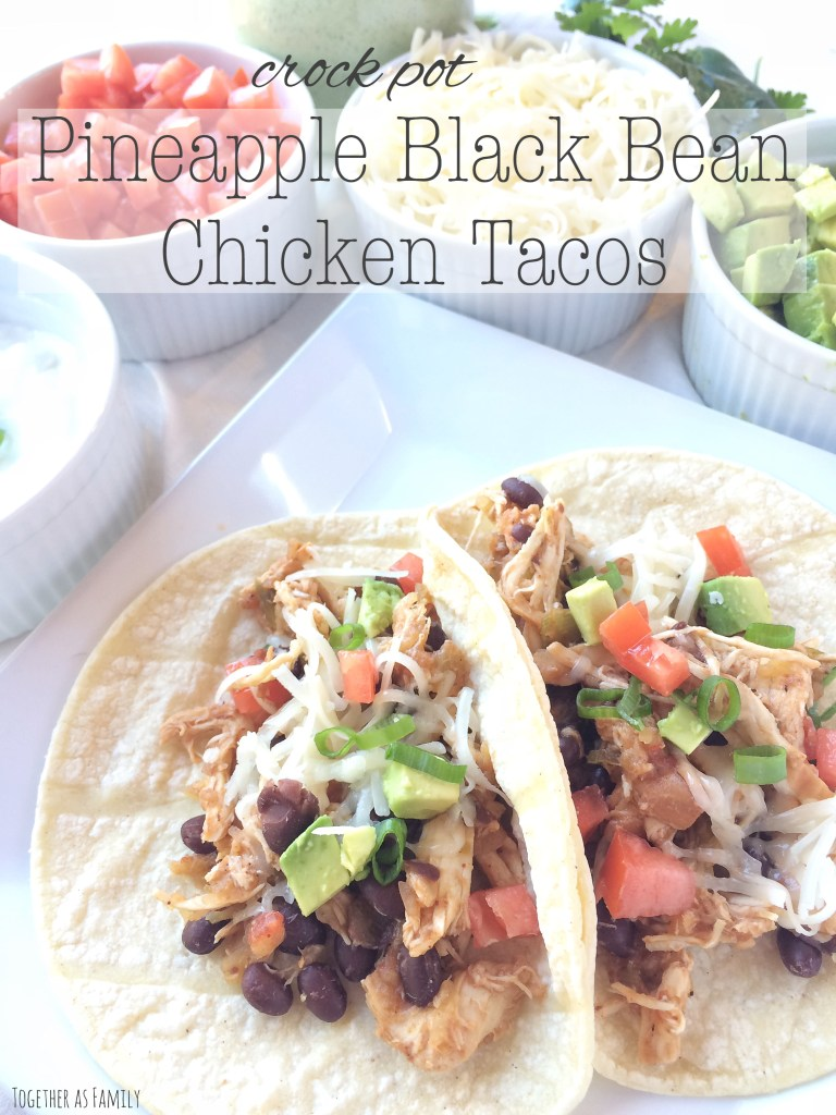 CROCK POT PINEAPPLE BLACK BEAN CHICKEN TACOS | these are incredibly delicious! www.togetherasfamily.com