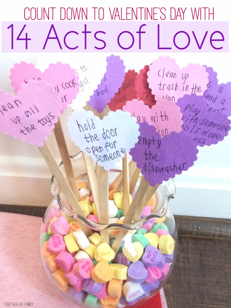 10 VALENTINE'S DAY FAMILY TRADITIONS | 14 acts of love. A fun way to countdown to Valentine's day! www.togetherasfamily.com