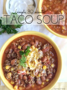 {simple, 30-minute} TACO SOUP | www.togetherasfamily.com