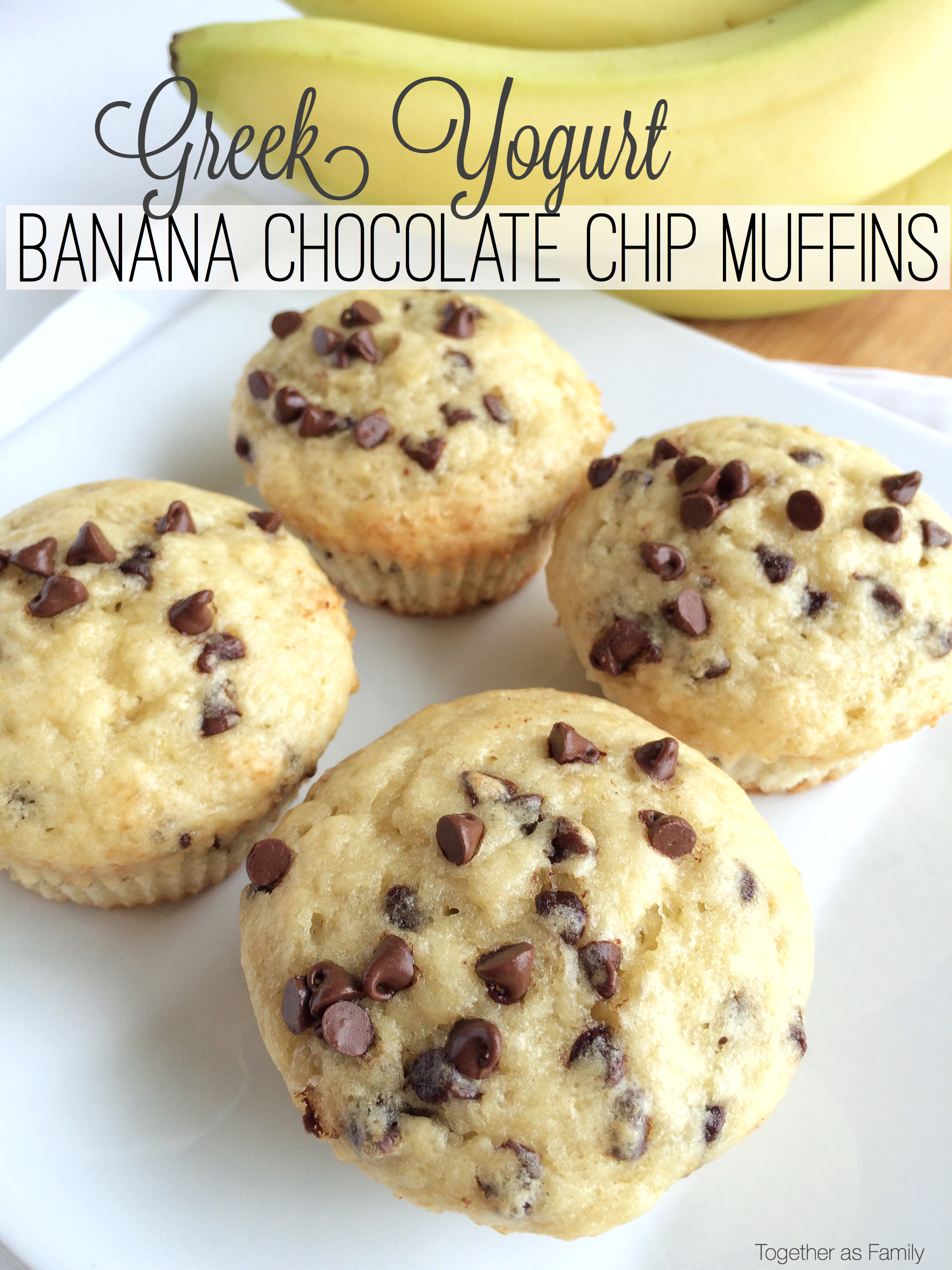 Greek Yogurt Banana Chocolate Chip Muffins - Together as Family