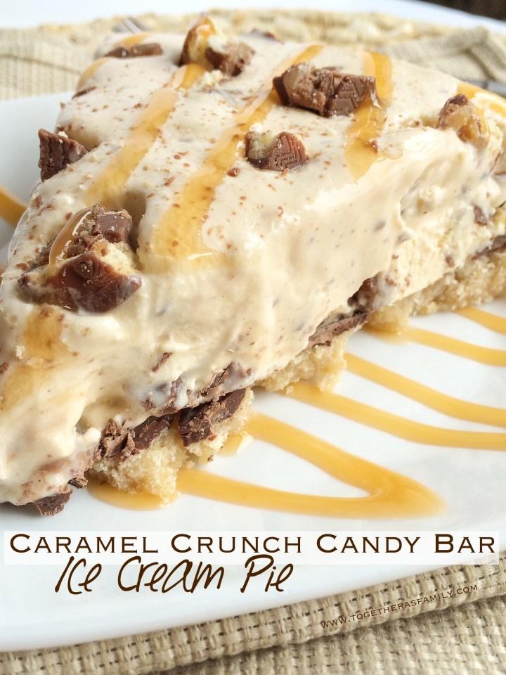 Caramel Crunch Candy Bar Ice Cream Pie | www.togetherasfamily.com