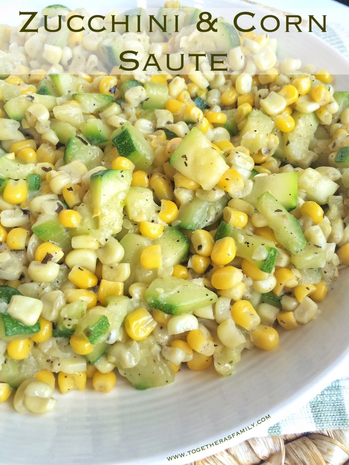 Zucchini & Corn Saute is a 10 minute side dish.