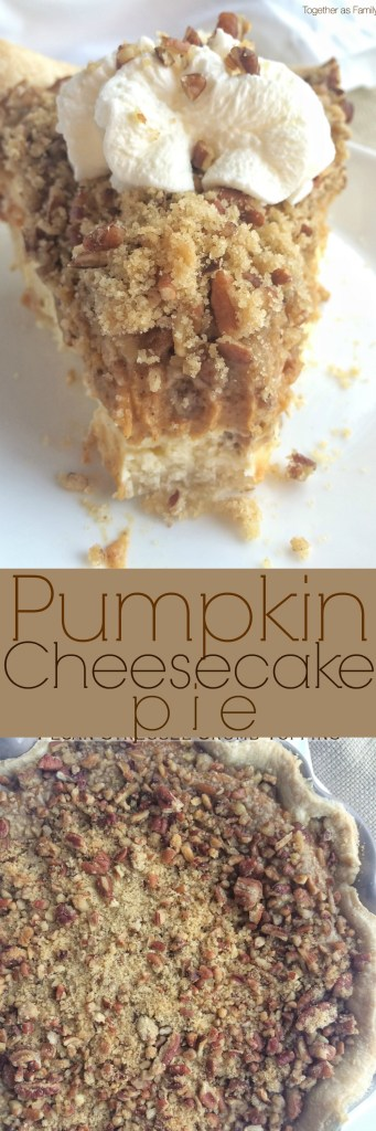 Pumpkin Cheesecake Pie | Together as Family