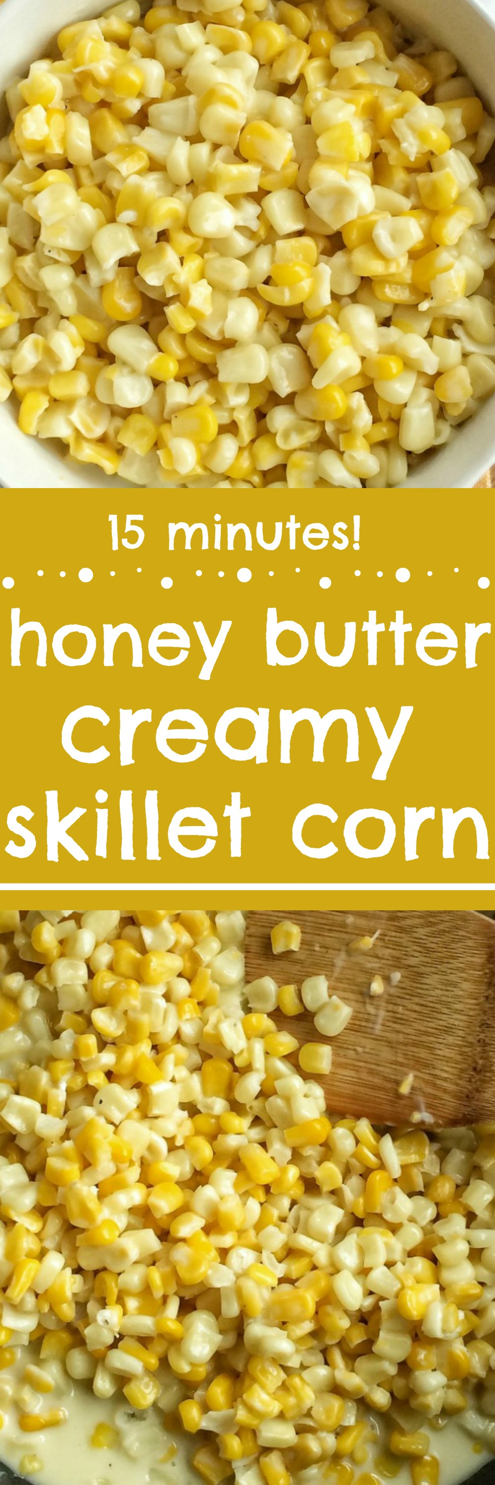 Honey Butter Creamy Skillet Corn - Together as Family