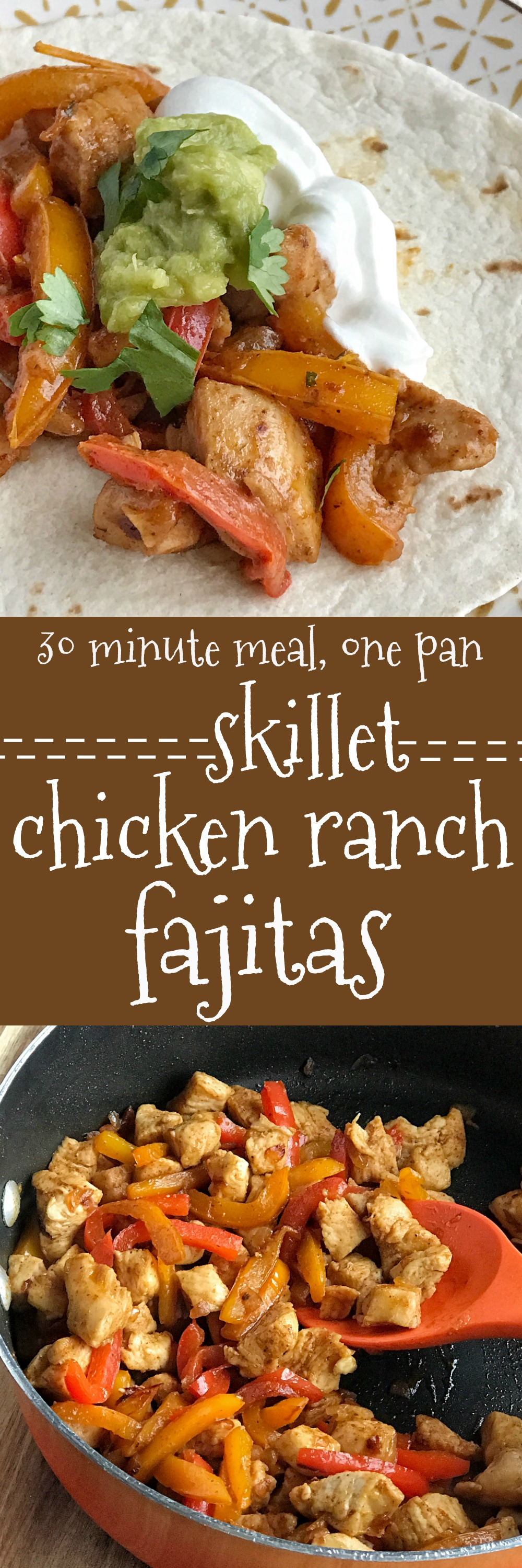 Skillet Chicken Ranch Fajitas - Together as Family