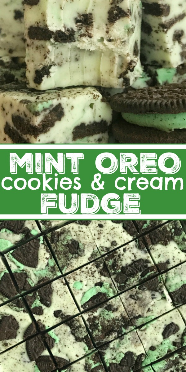 Mint Oreo Fudge | Cookies & Cream Fudge | Fudge Recipes | Mint Oreo fudge loaded with chopped mint Oreo cookies in a smooth & creamy white chocolate fudge. Takes just minutes to prepare! Cut into small pieces and serve a crowd or give plates to your neighbors for a delicious Christmas treat. #christmastreats #christmasrecipes #fudge #fudgerecipes #mint #dessert #recipeoftheday