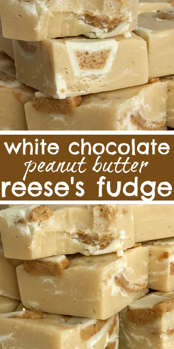 White Chocolate Peanut Butter Reese's Fudge | Fudge Recipe | Christmas Recipe | Quick & easy white chocolate peanut butter Reese's fudge only needs 4 Ingredients! So simple and deliciously creamy white chocolate peanut butter fudge that's loaded with white chocolate Reese's miniatures! #fudge #fudgerecipes #christmasrecipe #easyrecipe #dessert